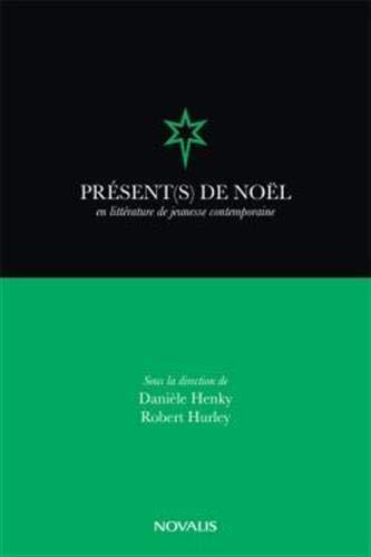 9782896462056: Présent(s) de Noël en littérature jeunesse contemporaine (French Edition)