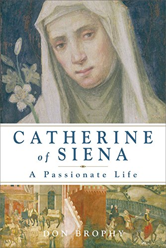9782896462254: Catherine of Siena: A Passionate Life