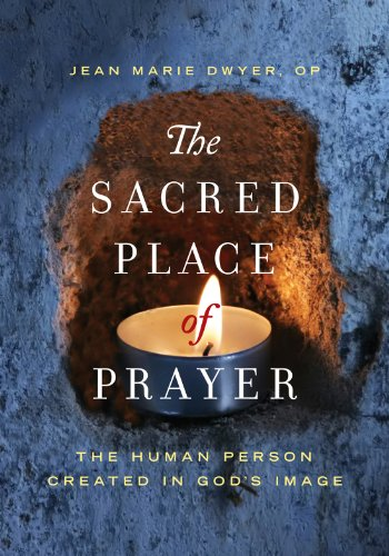 9782896463183: The Sacred Place of Prayer: The Human Person Created in God's Image