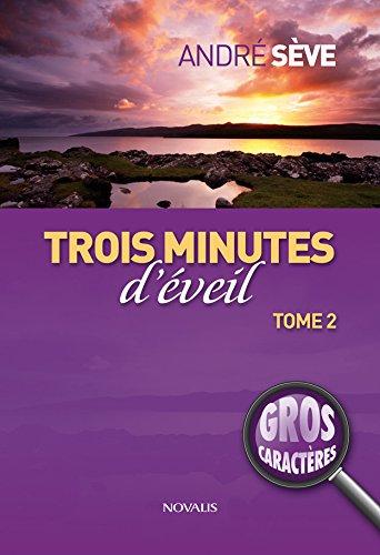 TROIS MINUTES D EVEIL T2: SEVE ANDRE