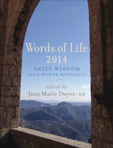 Words of Life 2014: Daily Wisdom from: Dwyer, Jean Marie