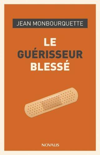9782896465897: Gueriseur blesse