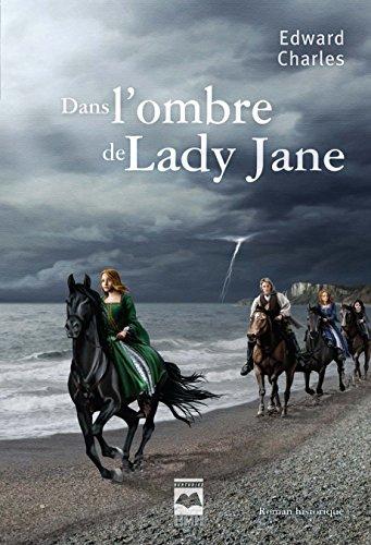 Dans L'ombre De Lady Jane: Charles, Edward