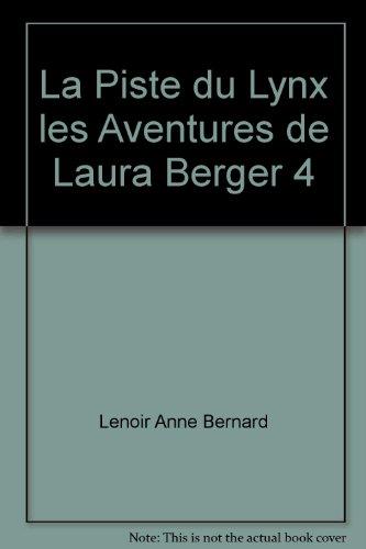 PISTE DU LYNX -LA-: BERNARD LENOIR