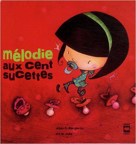 9782896471232: Mélodie aux cent sucettes