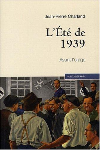 9782896471539: L'Été de 1939