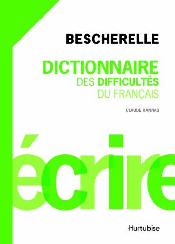 9782896479337: Dictionnaire Des Difficultes Bescherelle