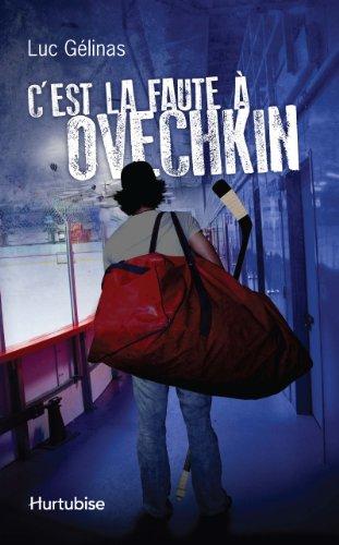 9782896479733: C'Est la Faute a Ovechkin