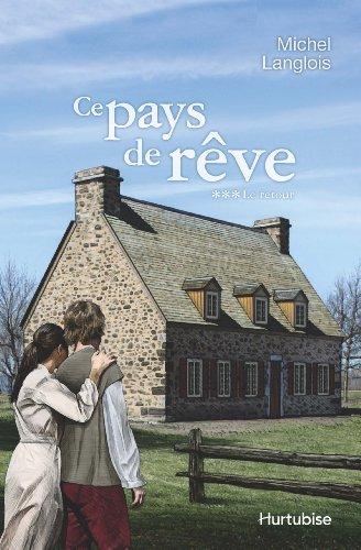 9782896479917: Ce Pays de Reve V. 03, le Retour