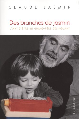Des branches de jasmin: Jasmin, Claude
