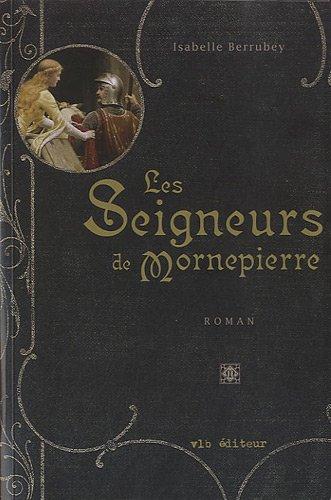SEIGNEURS DE MORNEPIERRE -LES-: BERRUBEY ISABELLE