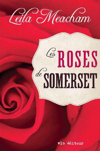 9782896494972: Les roses de Somerset