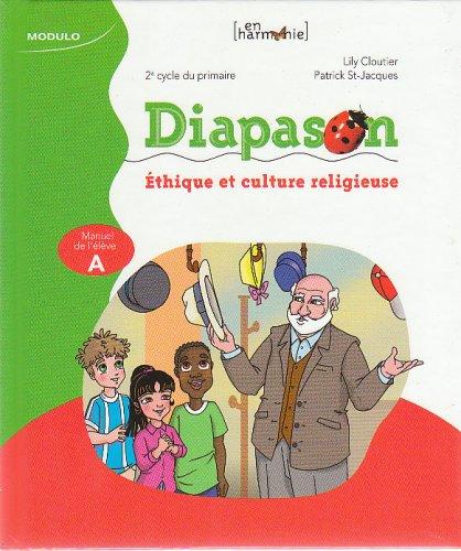 DIAPASON, 2e cycle du primaire; ?thique et culture religieuse; Manuel de l'?l?ve A: n/a