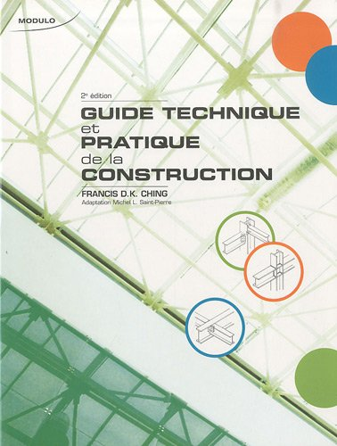 9782896501007: Guide technique et pratique de la construction