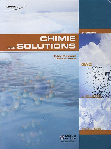 CHIMIE DES SOLUTIONS: FLAMAND 3E ED 2010
