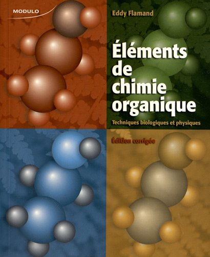 9782896501175: elements chimie organique tech bio et phy edition corrigee
