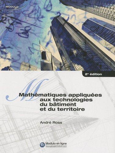 9782896503513: mathématiques appliquées aux technologies du bâtiment et du territoire (2e édition)