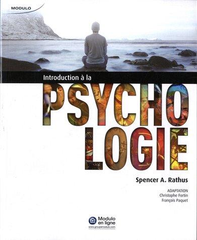 Introduction ? la psychologie: Rathus, Spencer A.,