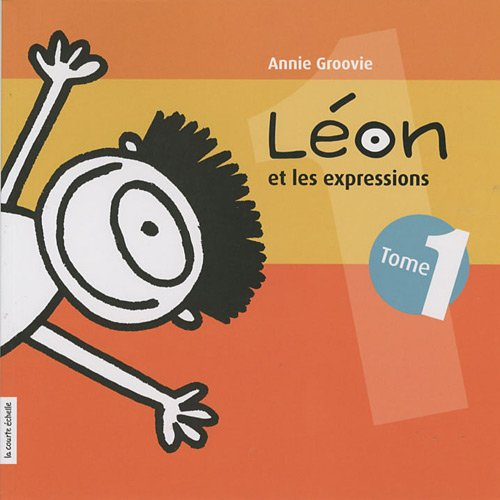 9782896510306: Léon et les expressions (French Edition)