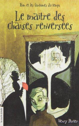 Maitre des chaises renv. t.01 roman hc 20: Porter Henry