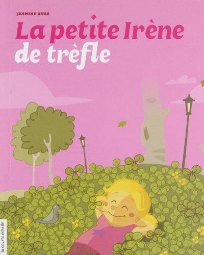 La Petite Irene De Trefle