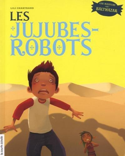 les jujubes robots: n/a