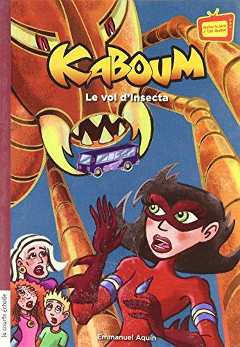 KABOUM T.29 : LE VOL D'INSECTA: AQUIN EMMANUEL
