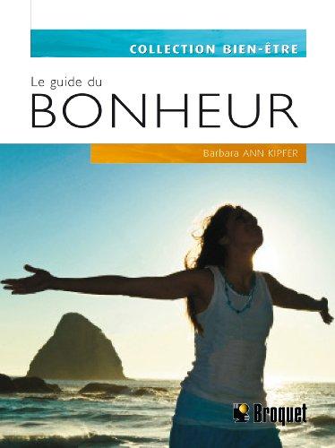 9782896540778: Le guide du bonheur