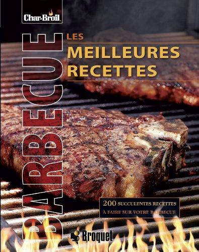 9782896541546: les meilleures recettes au barbecue