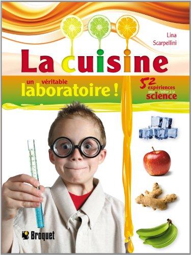 9782896541775: La cuisine un véritable laboratoire ! (French Edition)