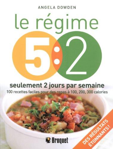 9782896544103: Le régime 5:2