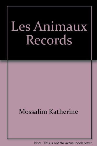 les animaux records: n/a