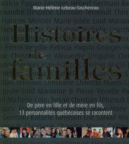 histoires de familles: Lebeau-Tashereau, Marie-H?l?ne