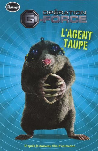 G-force -l'agent taupe: Collectif