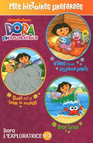 Dora L'exploratrice : Mes Histoires Pr?f?r?es: Inches, Alison, Aikins, Dave