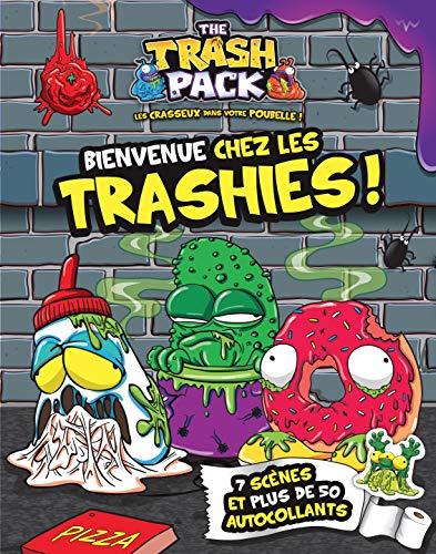 9782896609826: The Trash Pack : Bienvenue chez les Trashies !