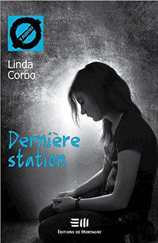 9782896621637: Dernière station 6 (French Edition)