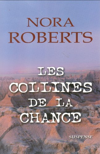 9782896660209: Les Collines de la chance