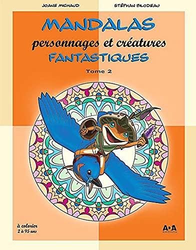 9782896670376: Mandalas personnages et créatures fantastiques T2