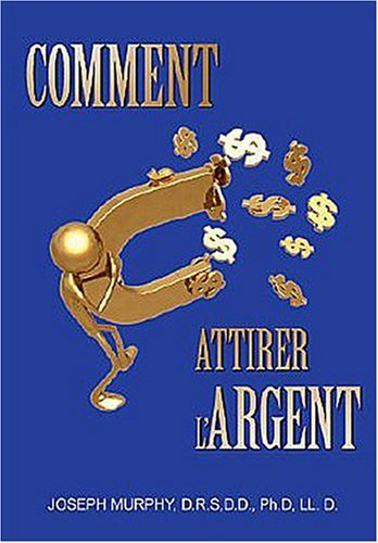 9782896670505: COMMENT ATTIRER L'ARGENT