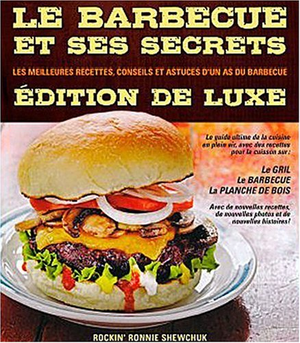 Le barbecue et ses secrets: Collectif