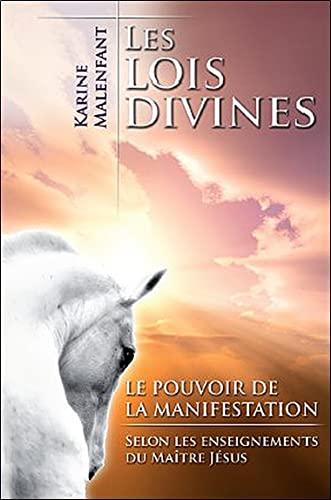 LOIS DIVINES -LES- LE POUVOIR DE LA MANI: MALENFANT KARINE