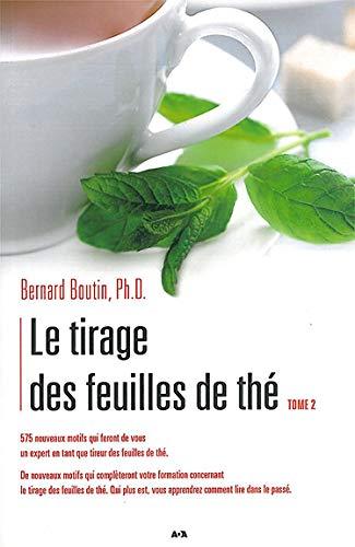 9782896671526: Le tirage des feuilles de thé (French Edition)