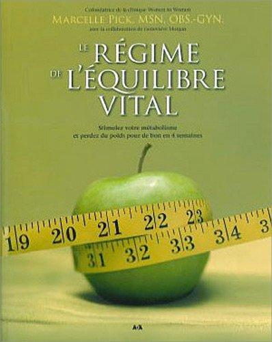 REGIME DE L EQUILIBRE VITAL -LE-: PICK MARCELLE