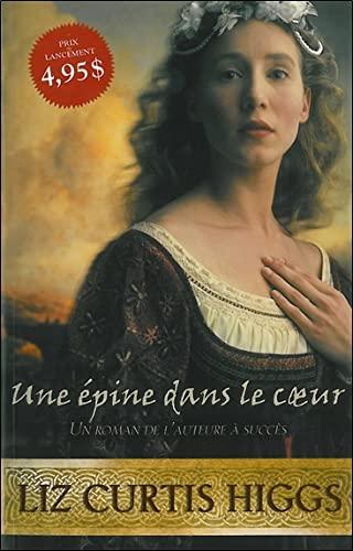 Une épine dans le coeur (2896672400) by Liz Curtis Higgs