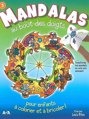 MANDALAS AU BOUT DES DOIGTS TOME 3: PILON LOUIS