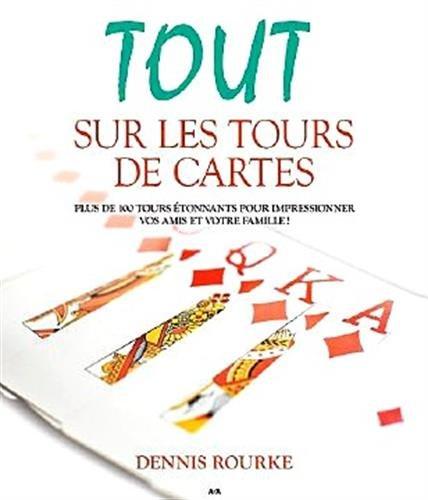 TOUT SUR LES TOURS DE CARTES: ROURKE DENNIS