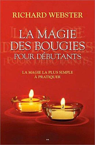 9782896673391: La magie des bougies pour débutants