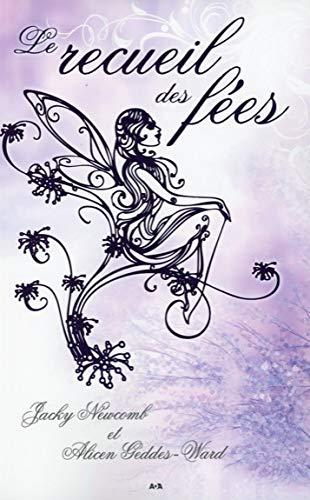 LE RECUEIL DES FEES: Jacky Newcomb & Alicen Geddes-Ward