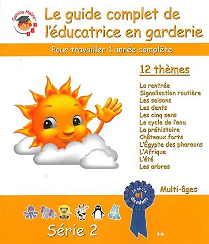 GUIDE COMPLET EDUCATRICE EN GARDERIE 2: COLLECTIF